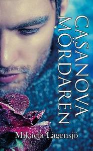 Casanova mördaren (e-bok) av Mikaela Lagensjö