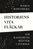 Historiens vita fläckar