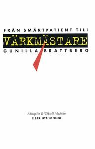 Från smärtpatient till värkmästare (e-bok) av G