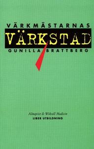 Värkmästarnas Värkstad (e-bok) av Gunilla Bratt