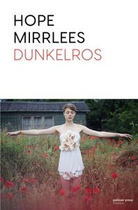 Dunkelros (e-bok) av Hope Mirrlees