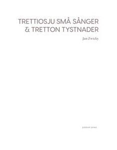 Trettiosju små sånger & tretton tystnader (e-bo