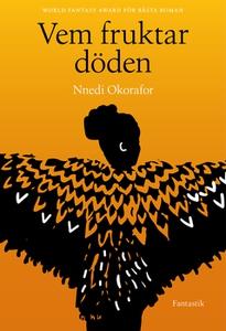 Vem fruktar döden (e-bok) av Nnedi Okorafor