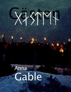 Gästen (e-bok) av Anna Gable