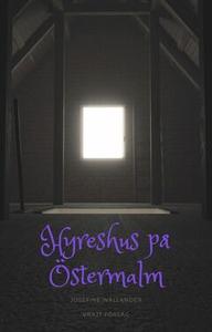 Hyreshus på Östermalm (e-bok) av Josefine Walla
