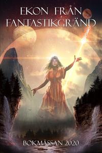 Ekon från Fantastikgränd (e-bok) av Antologi