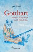 Gotthart kommer aldrig längre än till förskoleklass