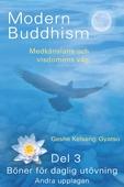 Modern buddhism - del 3 Böner för daglig utövning