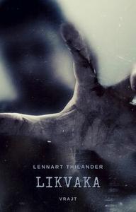 Likvaka (e-bok) av Lennart Thilander