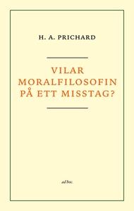 Vilar moralfilosofin på ett misstag? (e-bok) av