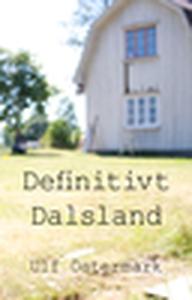 Definitivt Dalsland (e-bok) av Ulf Östermark