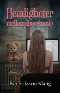 Hemligheter mellan dig och mig (e-bok) av Eva E
