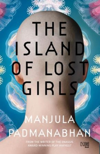 The Island Of Lost Girls (ebok) av Manjula Pa