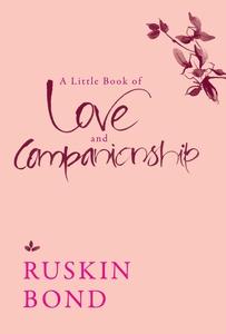 A Little Book of Love and Companionship (e-bok)