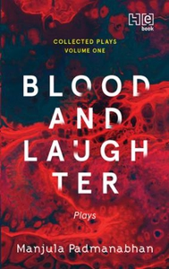 Blood and Laughter (ebok) av Manjula Padmanab