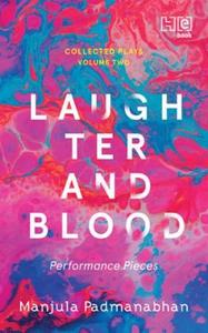 Laughter and Blood (ebok) av Manjula Padmanab