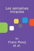 Les semaines miracles