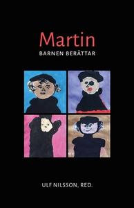 Martin (e-bok) av Ulf Nilsson