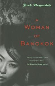 A Woman of Bangkok (e-bok) av Jack Reynolds