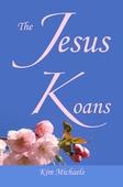 The Jesus Koans