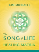 The Song of Life Healing Matrix