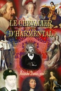 Le Chevalier d'Harmental (e-bok) av Dumas Alexa