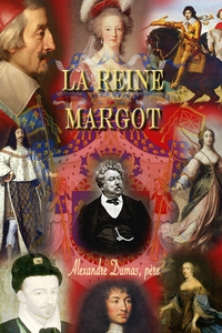 La Reine Margot (e-bog) af Alexandre Dumas, Pierre Toutain-Dorbec