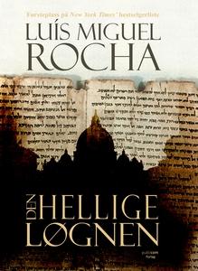 Den hellige løgnen (ebok) av Luís Miguel Roch