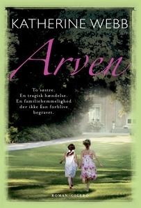 Arven (e-bog) af Katherine Webb