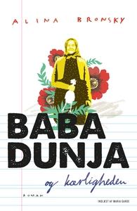 Baba Dunja og kærligheden (lydbog) af