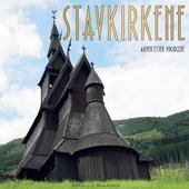 Stavkirkene - arven etter vikingene