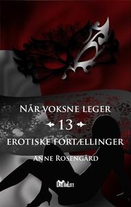 Når Voksne Leger (e-bog) af Anne Rose