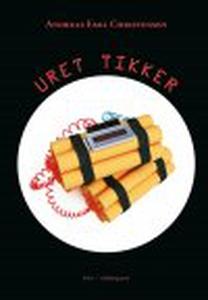 URET TIKKER (e-bog) af Andreas Emil C