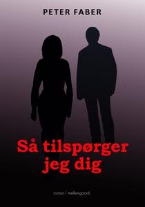 SÅ TILSPØRGER JEG DIG (e-bog) af Pete