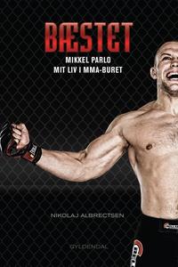 Bæstet (e-bog) af Mikkel Kjer Parlo,