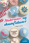 Chokoladesøstre 2: Stokroser og skumfiduser