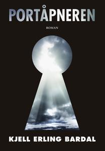 Portåpneren (ebok) av Kjell Erling Bardal