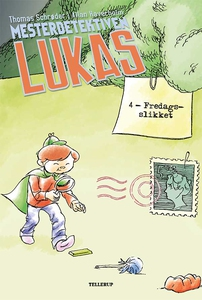Mesterdetektiven Lukas #4: Fredagssli