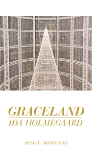 Graceland (e-bog) af Ida Holmegaard