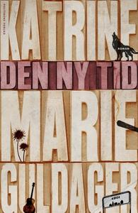 Den ny tid (e-bog) af Katrine Marie G