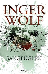 Sangfuglen (lydbog) af Inger Wolf