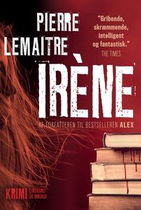 Irène (e-bog) af Pierre Lemaitre