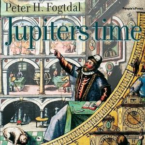 Jupiters time (lydbog) af Peter Fogtd