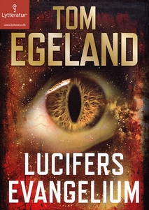 Lucifers evangelium (lydbog) af Tom E