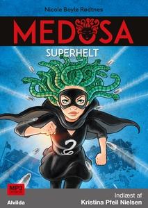 Medusa 3: Superhelt (lydbog) af Nicol