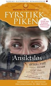 Ansiktsløs: Fyrstikkpiken 6 (ebok) av Monika