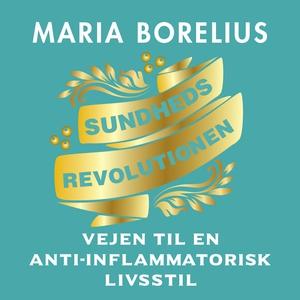 Sundhedsrevolutionen (lydbog) af Mari
