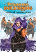 Prinsesse Enhjørning - Jagten på enhjørningen (6)
