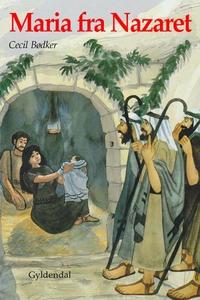 Maria fra Nazaret (lydbog) af Cecil B