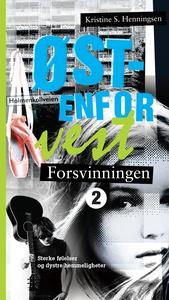 Forsvinningen (ebok) av Kristine S. Henningse